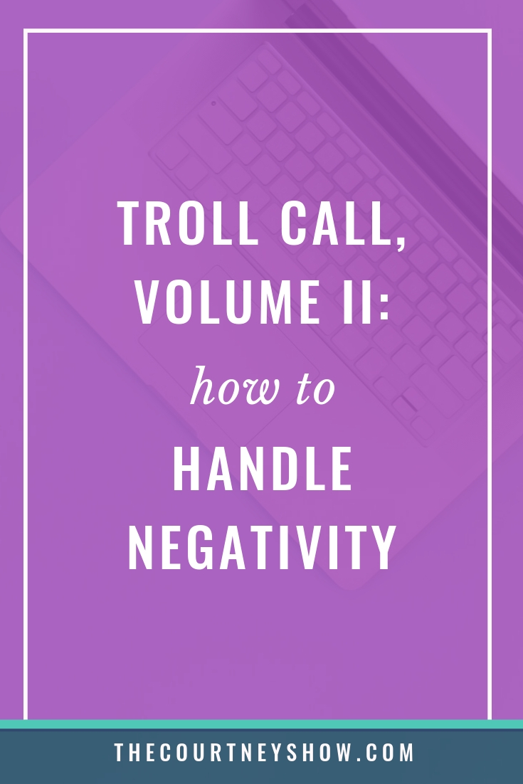 how to deal with online trolls and how to handle negativity online